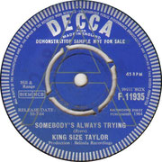 king-size-taylor-somebodys-always-trying-1964 F 11935