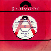 Will You Follow Me/Head DeathPolydor BN 56045 1966 side A