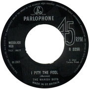 'I Pity the Fool'/'Take My Tip' Parlophone R 5250 1965