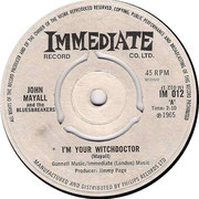 I'm Your Witchdoctor/Telephone Blues Immediate IM 012 1965 side A