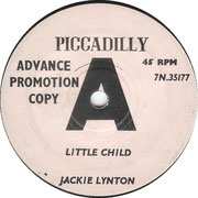 Little Child/Never a Mention Pye 7N 35177 1964 side A