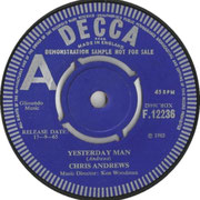 Yesterday Man/Too Bad You Don't Want Me Decca F 12236 1965