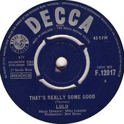 'Here Comes the Night'/'That's Really Some Good'  Decca F 12017 1964