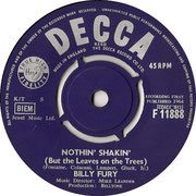 'I Will'/'Nothin' Shakin' (But the Leaves on the Trees)' Billy Fury Decca F 11888