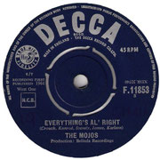 Everything's Al'right Decca/Give Your Lovin To Me F 11853 1964 side A
