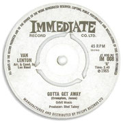 Gotta Get Away/You Don't Care Immediate IM 008 1965