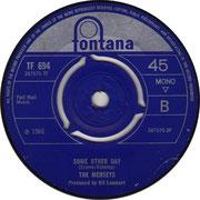 SorrowSome Other Day - Fontana - UK - TF 694 side B 1966