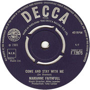 Come And Stay With Me/What Have I Done Decca F 12075 1965
