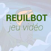 Projet Reuilbot jeu vidéo
