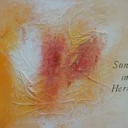 """Sonne im Herzen""   Acryl auf Leinwand  40 x 50                CHF 200"