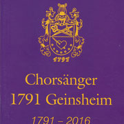 Festschrift 225 Jahre Chorgesänger 1791 Geinsheim in 2016