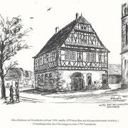 1594 erbautes Altes Rathaus, Gründungsstätte des Chorsängervereins (1879 abgerissen)