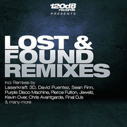 Lost & Found Remixes (120dB Records) Incl.  DJ Mixes by Chico Chiquita
