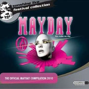 Mayday Compilation 2010 - Co-Compiled & Mixed by Chico Chiquita