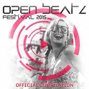 Open Beatz Festival Compilation 2015 Compiled & mixed by Chico Chiquita, Bebo, Gigo'n'Migo