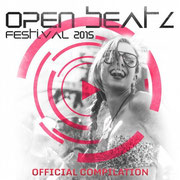 Open Beatz Festival Compilation 2015 Compiled & mixed by Chico Chiquita, Bebo, Gigo'n'Migo