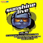sunshine live Vol. 46 - Incl.  DJ Mix by Chico Chiquita
