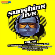 sunshine live Vol. 46 - Incl.  DJ Mix by Chico Chiquita