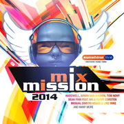 sunshine live MixMission 2014 - Compiled & mixed by Chico Chiquita & DJ Falk