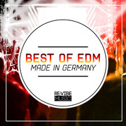 "Best of EDM - Made In Germany Incl. ""Bailout"" by Chico Chiquita and many Tracks of 120dB & IONIC Records"