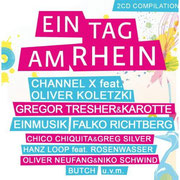 Ein Tag am Rhein 2011 - Compiled & Mixed by Chico and incl. productions by Chico Chiquita