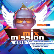 sunshine live MixMission 2016 - Compiled & mixed by Chico Chiquita