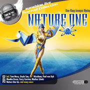 Nature One Compilation 2010 - Co-Compiled & Mixed by Chico Chiquita