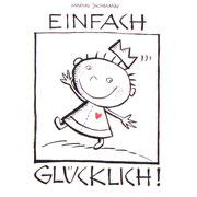 EINFACH GLÜCKLICH  2006