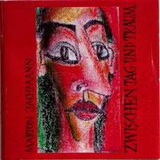 ZWISCHEN TAG UND TRAUM  2001