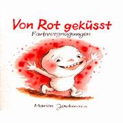 VON ROT GEKÜSST 2009