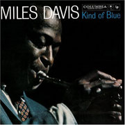 """Kind of Blue""  Miles Davis"