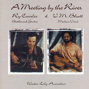 'A Meeting by the River' 1993年グラミー賞「ベストワールドミュージックアルバム」受賞作品