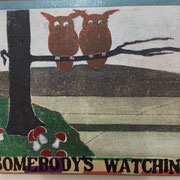somebody is watching 2017 Multiple 13,5 x 15,5 x 2,5 cm