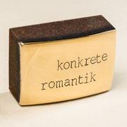 VERKAUFT !!! KONKRETE ROMANTIK 2020 Bronze vergoldet, Cortenstahl Unikat ca. 12 x 8 x 6 cm