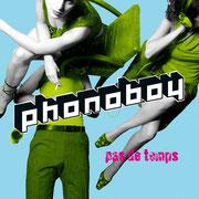 Pas de Temps (Album 2007 - TV Eye Records / Cargo)