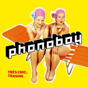 Très chic, trashig (Album 2005 - Redwinetunes/ Pias/Roughtrade 2016 digitally re-released on 1969ok! Records) // CD