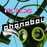 Bleu, Blanc, Rouge (Single 2007 - TV Eye Records / Cargo) incl. Frank Popp  Rmx