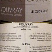 """Vouvray sec tendre """"Le Clos"""" 2007"""