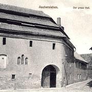 Aschersleben  1915 Der graue Hof