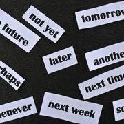 Aufschieberitis & Prokrastination - warum nicht gleich?