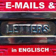 Korrespondenz E-Mails und Briefe in Englisch