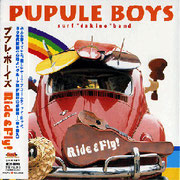 Pupule Boys/Ride & Fly!
