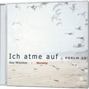 Kay Wächter - Ich atme auf. Auf der neuen CD-Produktion von Kay Wächter präsentiert Janz Team Music 13 deutschsprachige Lieder rund um den bekannten 23. Psalm. Marc hat hier die Gitarren eingespielt. Best-Nr. 556840