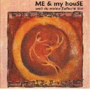 """ME and my houSE - Weil du meine Zuflucht bist. Unsere erste selbstproduzierte CD aus dem Jahr 2003 mit vier songs. Zwei davon schafften es in das Liederbuch """"Du bist Herr-5"""". !!CD wird nicht mehr aufgelegt, nur noch in STARK begrenzter Stückzahl auf Lager"""