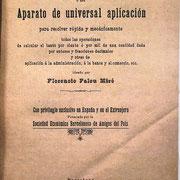 El folleto con las instrucciones de uso tiene 18 páginas explicando su uso (más 7 con una interesante Introducción del propio autor)  y es del año 1889