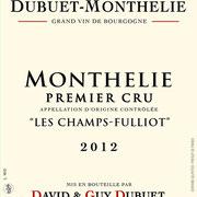 """Monthelie Premier Cru """"les Champs Fulliot"""""""