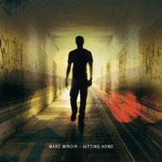 """Portfolio Dorina Rundel - Grafikdesignerin: Marc Miroir (PASO) - Cover Album """"Hitting Home"""""""