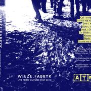 WIEZE FABRYK - Live from Outside Fest 2017 MC Tape