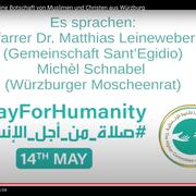 #PrayForHumanity - 14th of May: Pfarrer Dr. Matthias Leinweber (Gemeinschaft Sant Egidio) & Michèl Schnabel (Würzburger Moscheenrat)