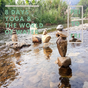 Eco-Logic Yoga arrangement: 8 days Yoga and the World of Water (Fri-Fri)